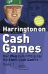 Pokerbuch - Harrington on Hold'em: Harrington on Cash Games Band 1: Der Weg zum Erfolg bei No-Limit Cash Games